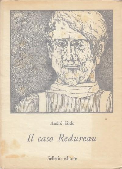 Il caso redureau - Gide Andre