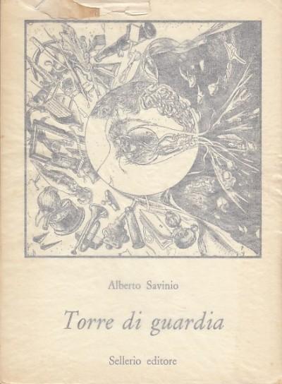 Torre di guardia - Savinio Alberto