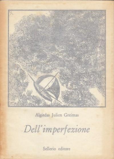 Dell'imperfezione - Algirdas Julien Greimas