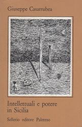 Intellettuali e potere in Sicilia. Eretici riformisti e giacombini nel secolo dei lumi