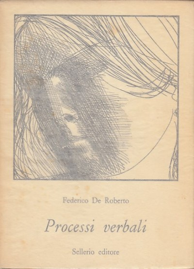 Processi verbali - Federico De Roberto