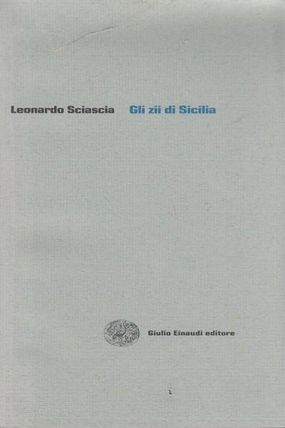 Gli zii di sicilia - Sciascia Leonardo