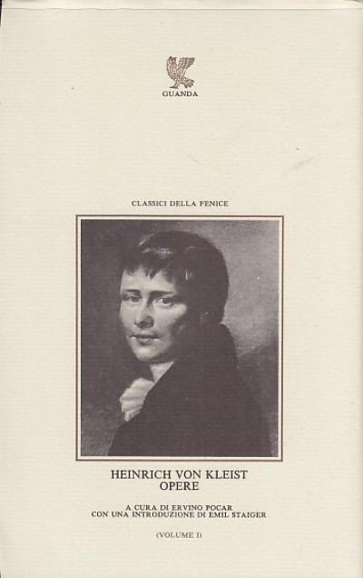 Opere volume primo - Heinrich Von Kleis