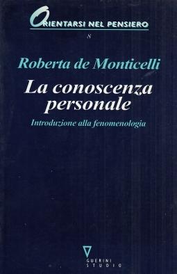 La conoscenza personale. Introduzione alla fenomenologia