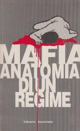 Mafia anatomia di un regime