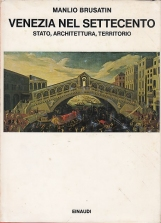 Venezia nel settecento. Stato, architettura, territorio