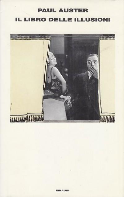 Il libro delle illusioni - Auster Paul