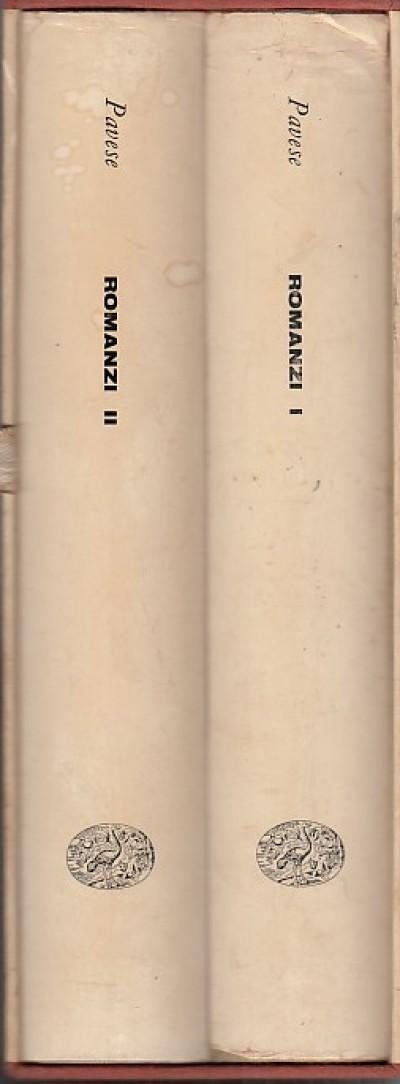 Romanzi volume primo, volume secondo - Pavese Cesare