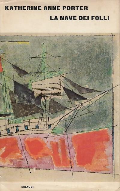 La nave dei folli - Porter Anne Katherine