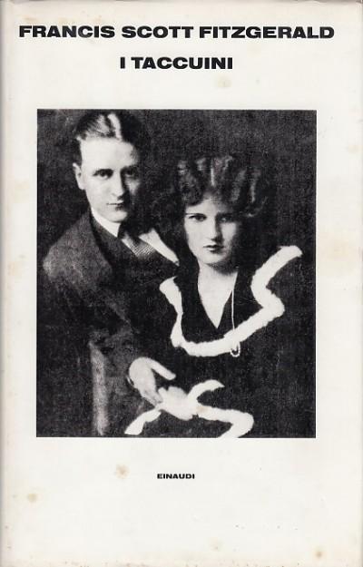 I taccuini - Fitzgerald Francis Scott