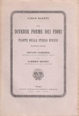 Le diverse forme dei fiori in piante della stessa specie traduzione italiana di Giovanni Canestrini e di Lamberto Moschen