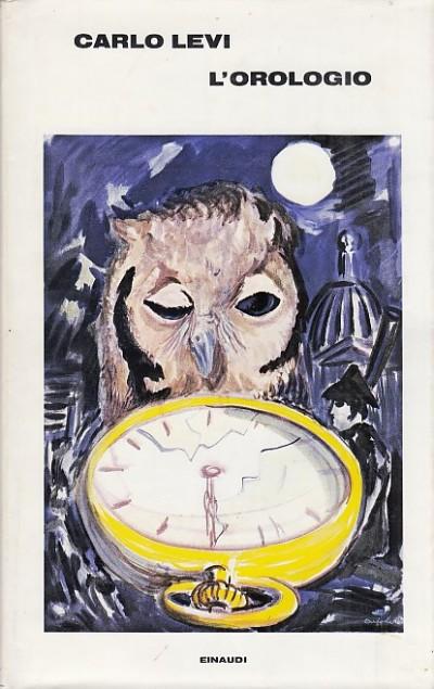 L'orologio - Levi Carlo