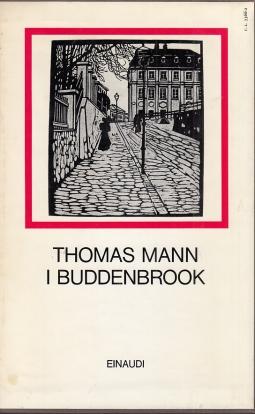 I Buddenbrook Decadenza di una famiglia