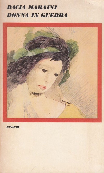 Donna in guerra - Maraini Dacia