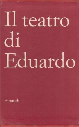 Il teatro di Eduardo Cantata dei giorni pari Cantata dei giorni dispiari