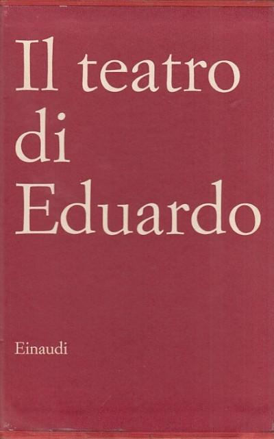 Il teatro di eduardo cantata dei giorni pari cantata dei giorni dispiari - Eduardo De Filippo