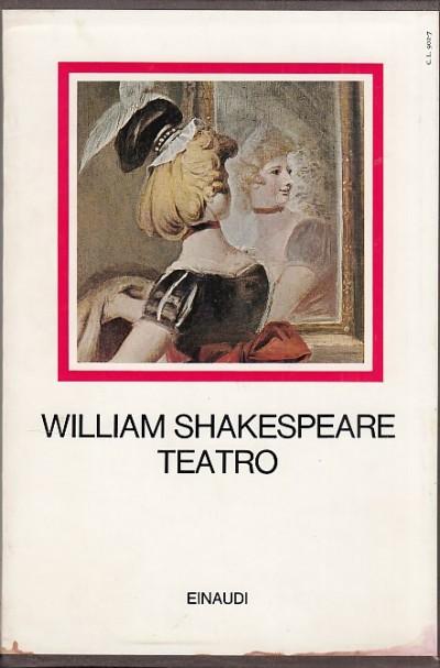 Teatro - Shakespeare William
