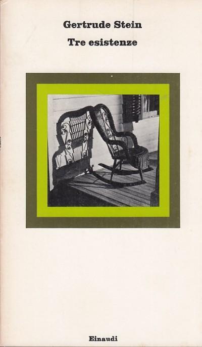 Tre esistenze - Stein Gertrude