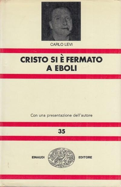 Cristo si ? fermato a eboli - Levi Carlo
