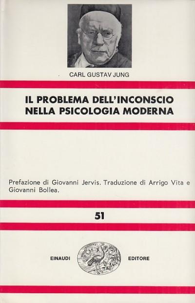 Il problema dell'inconscio nella psicologia moderna - Jung Carl Gustav