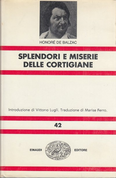 Splendori e miserie delle cortigiane - Honor? De Balzac