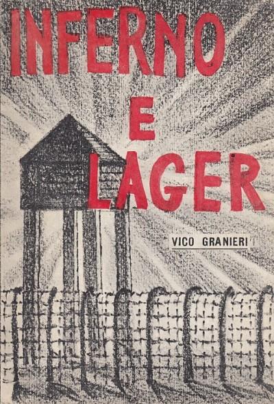 Inferno e lager - Granieri Vico