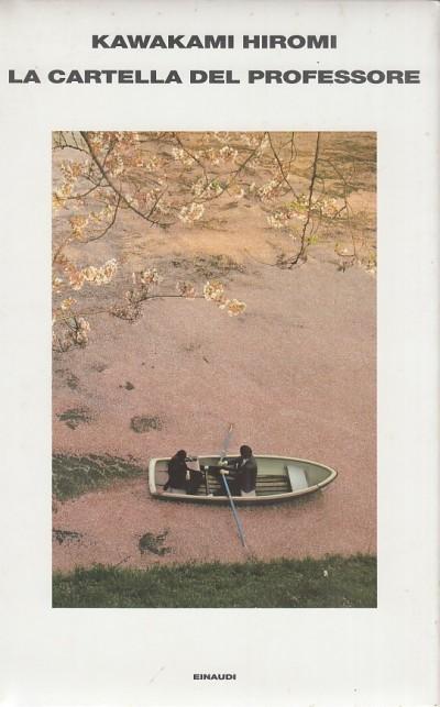 La cartella del professore - Hiromi Kawakami