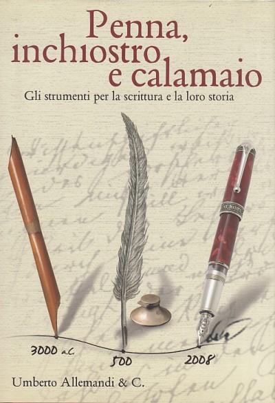 Penna, inchiostro e calamaio. gli strumenti per la scrittura e la loro storia