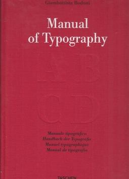 Manual of Typography. Manuale tipografico 1818 del cavaliere Giambattista Bodoni