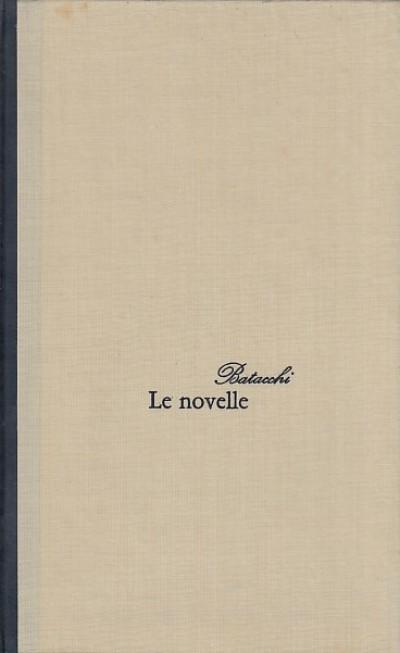 Le novelle - Batacchi Domenico Luigi