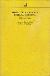 Storia della scienza e della medicina. Bibliografia critica