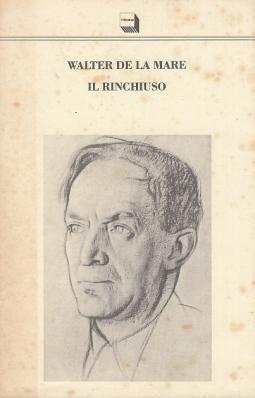 Il Rinchiuso e altri racconti