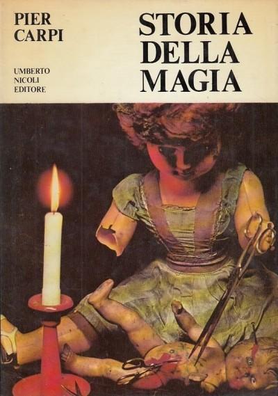 Storia della magia - Carpi Pier