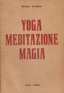 Yoga Meditazione Magia