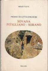 Profili di citt? etrusche Sovana Pitigliano - Sorano