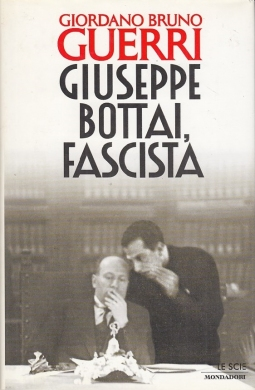 Giuseppe Bottai Fascista