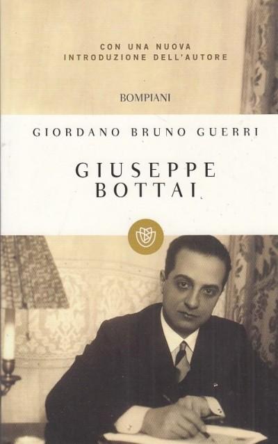 Giuseppe bottai - Guerri Giordano Bruno