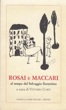 Rosai e Maccari al tempo del Selvaggio fiorentino