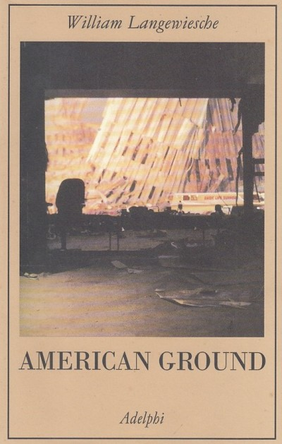 American ground - Langewiesche William