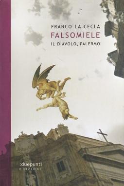 Falsomiele. Il diavolo a Palermo