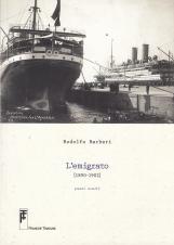 L'emigrato 1890-1902. Passi scelti