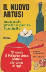 Il nuovo Artusi. Manuale pratico per le famiglie
