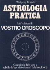 Astrologia pratica. Guida alla compilazione del proprio oroscopo