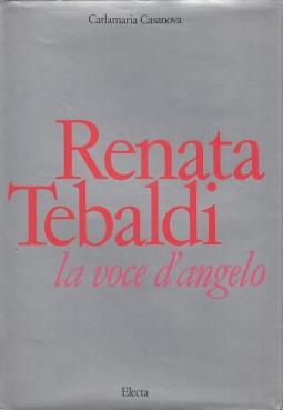Renata Tebaldi La voce dell'angelo