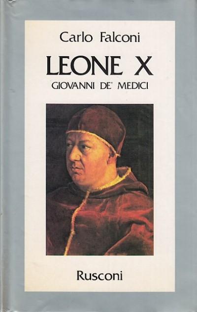 Leone x giovanni de' medici - Falconi Carlo