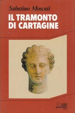 Il tramondo di Cartagine. Scoperte archeologiche in Sardegna e nell'area mediterranea