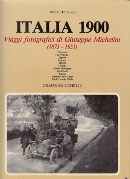 Italia 1900. Viaggi fotografici di Giuseppe Michelini (1873-1951)