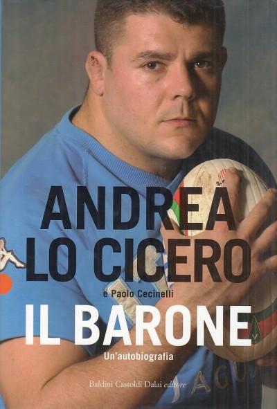 Il barone. un'autobiografia - Lo Cicero Andrea