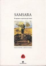 Samsara Il Trapianto: un percorso pi? vissuti