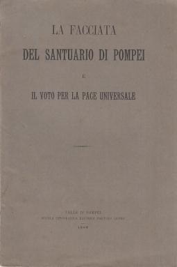 La facciata del Santuario di Pompei e il voto per la pace universale